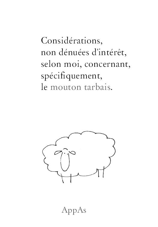 Considérations, non dénuées d'intérêt, selon moi, concernant, spécifiquement, le mouton tarbais. - Appas